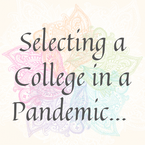 Selecting a College in a Pandemic
